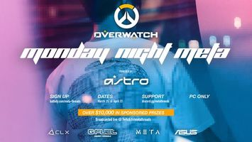 Monday Night Meta Sponsored by Astro Gaming 2